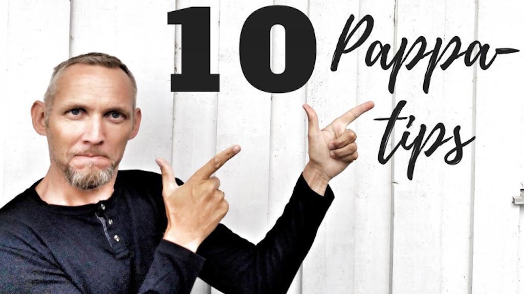 10 tips til fedre med små barn