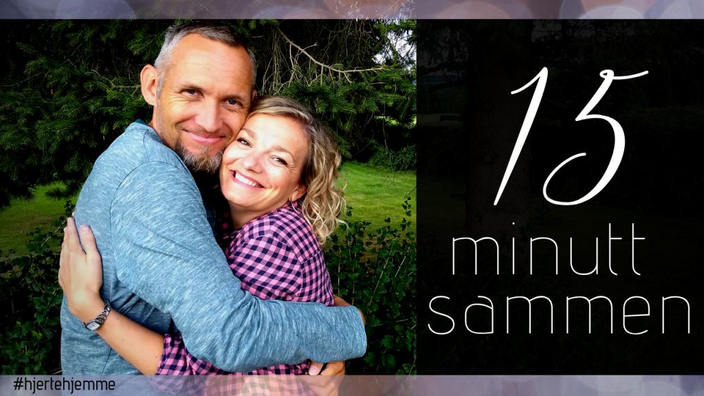 15 minutt til et bedre ekteskap