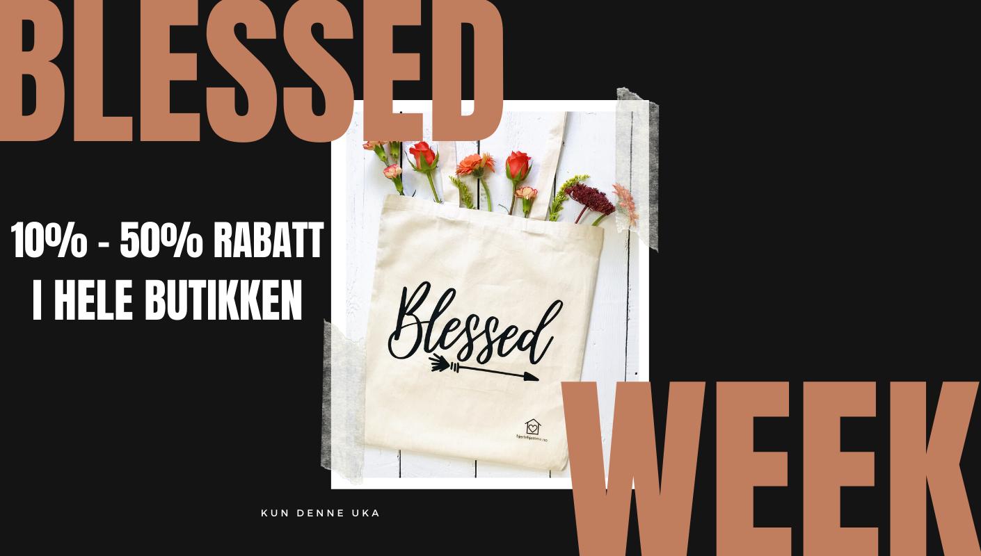 Blessed week 1
