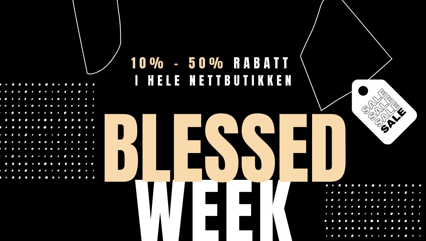 Blessed week 2